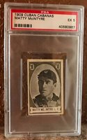 1909 Cabanas Tobacco Cuba Matty McIntyre Detroit Tigers PSA 5, Pop 1/0^
