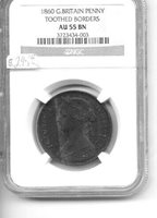 1860 Great Britain - NGC AU 55 BN - Toothed Boarders - Penny - Very Nice Coin!!!