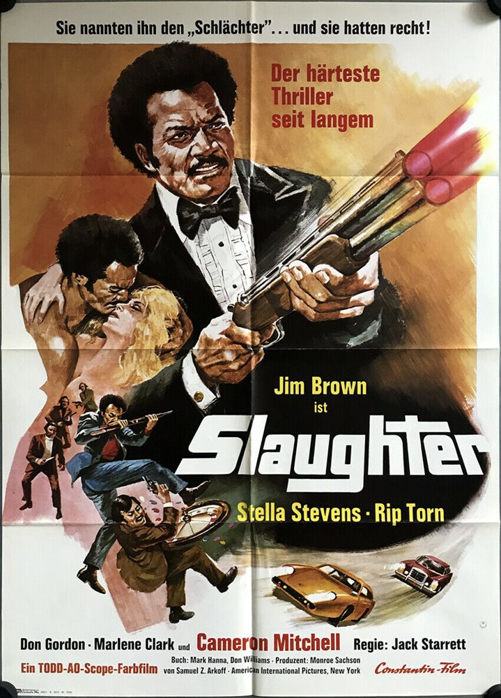 Jim Brown Slaughter >> Slaughter German Movie Poster Dina1 Jim Brown Stella Stevens Rip Torn Mitchell