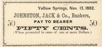 Yellow Springs Johnston, Jack & Co., Bankers Scrip 1862 $0.50 Unl 467-3 Unl -- This third example on this bank has slightly smaller margins with the design common to the above two examples, differing only in that this is a 50-cent note Ch CU
