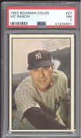 1953 Bowman Color #27 Vic Raschi - PSA NM 7 - Yankees