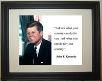"""John F. Kennedy JFK """" ask not what your country"""" Quote Framed 8 x 10 Photo #pf1"""
