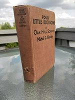 1920 Antique Book Four Little Blossoms at Oak Hill School by Hawleyar