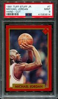 1991 TUFF STUFF JR. HAND-CUT #7 MICHAEL JORDAN HOF POP 3 PSA 9 K2641461-614