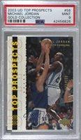 2003-04 Upper Deck UD Top Prospects - [Base] - Gold Collection #58 - Michael Jordan /100 [PSA 9 MINT]