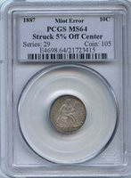 1887 Seated Liberty Dime Struck 5% off-center PCGS MS-64 Struck 5% off-center. Rare this grade- Litely toned. Error Coins