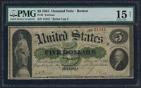 FR3 1861 $5 DEMAND NOTE -- BOSTON -- S/N #21811 PMG 15 CHOICE FINE WLM2468 KEYR