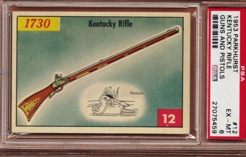 1953 Parkhurst GUNS & PISTOLS #12 KENTUCKY LONG RIFLE Scarce PSA 6 EX/MT