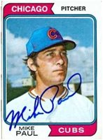 Mike Paul autographed Baseball Card (Chicago Cubs) 1974 Topps #399