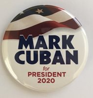 Mark Cuban 2020 Presidential Hopeful Campaign Button (CUBAN-704)