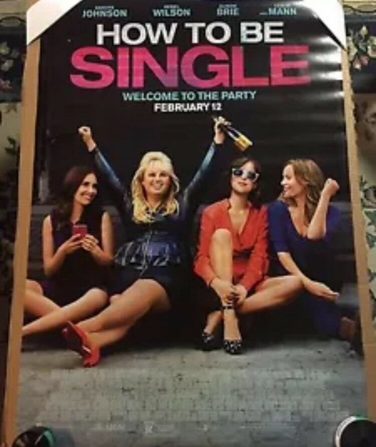 original DS movie poster How To Be Single 27x40 D//S Adv