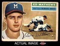 1956 Topps # 107 Eddie Mathews Milwaukee Braves (Baseball Card) Dean's Cards 3 - VG
