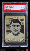 1940 Play Ball #173 Nap Lajoie PSA 6 - EX/MT